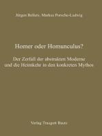Homer oder Homunculus?