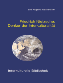 Friedrich Nietzsche.: Denker der Interkulturalität