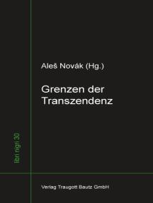 Grenzen der Transzendenz
