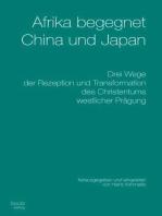 Afrika begegnet China und Japan