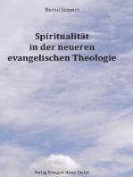 Spiritualität in der neueren evangelischen Theologie