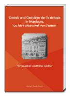 Gestalt und Gestalten der Soziologie in Hamburg