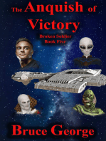The Anguish of Victory (Broken Soldier book five)