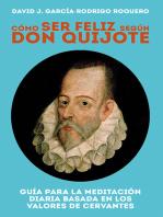 Cómo ser feliz según don Quijote