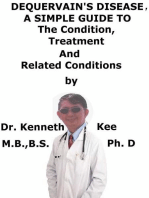 DeQuervain Disease, A Simple Guide To The Condition, Treatment And Related Conditions