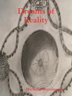 Dreams of Reality