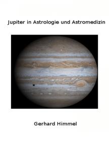 Jupiter in Astrologie und Astromedizin
