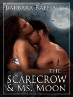 The Scarecrow & Ms. Moon