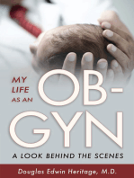 My Life as an OB-GYN: A Look Behind the Scenes