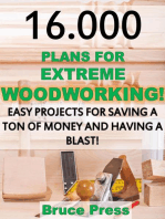 16.000 Plans For Extreme Woodworking