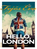 Helló, London