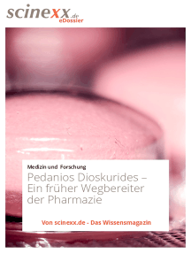 Antiker Pionier: Pedanios Dioskurides: Ein früher Wegbereiter der Pharmazie
