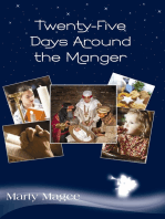 Twenty-Five Days Around the Manger