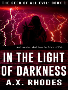 In the Light of Darkness: The Seed of All Evil, #1