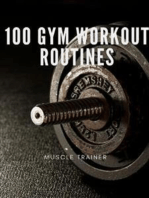 100 Gym Workout Routines