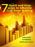 7 Quick and Easy Ways to Become Rich from Trading