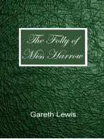 The Folly of Miss Harrow
