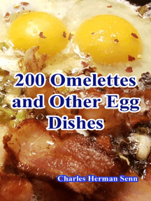 200 Omelettes and Other Egg Dishes