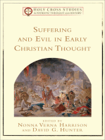 Suffering and Evil in Early Christian Thought (Holy Cross Studies in Patristic Theology and History)