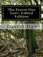The Forest Has Ears- Edited Edition