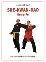 SHE-KWAN-DAO Kung Fu