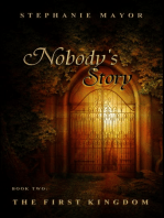Nobody's Story, Book Two