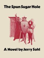 The Spun Sugar Hole
