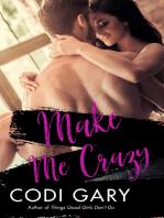 Make Me Crazy