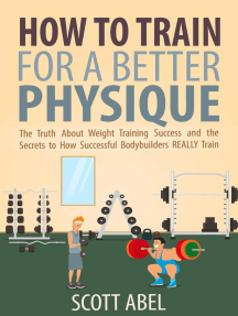 How to Train for a Better Physique