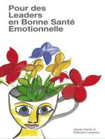 Pour des Leaders en Bonne Santé Emotionnelle