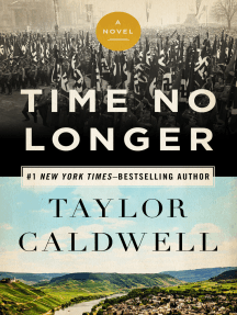 Time No Longer: A Novel