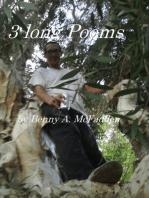 3 long Poems