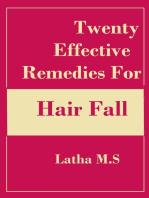 Twenty Effective Remedies for Hair Fall