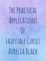 The Practical Applications of Fairytale Curses