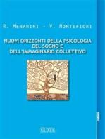 Nuovi orizzonti della psicologia del sogno e dell'immaginario collettivo