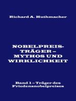 Nobelpreisträger - Mythos und Wirklichkeit. Band 1