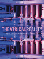 Theatrical Reality: Space, Embodimnet and Empathy in Performance: Space, Embodimnet and Empathy in Performance