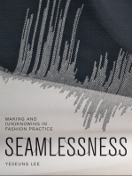 Seamlessness: Making and (Un)Knowing in Fashion Practice: Making and (Un)Knowing in Fashion Practice