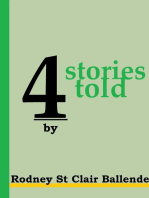 4 Stories Told