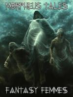 Morpheus Tales Fantasy Femmes Special Issue Ebook