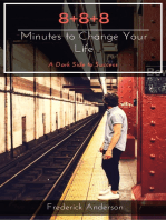 8+8+8 Minutes to Change Your Life