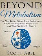 Beyond Metabolism