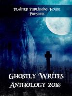 Ghostly Writes Anthology 2016