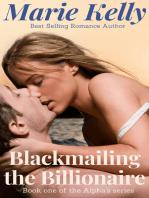 Blackmailing the Billionaire