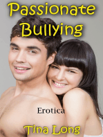 Passionate Bullying