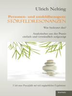 Personen- und umfeldbezogene Störfeldresonanzen