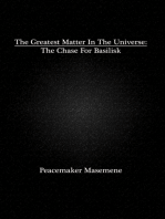 The Greatest Matter In The Universe