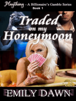 Traded on my Honeymoon - Plaything - A Billionaire's Gamble Series Book 1