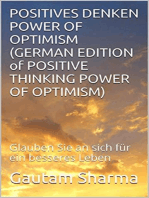 Positives Denken Power of Optimism (GERMAN EDITION of Positive Thinking Power of Optimism)