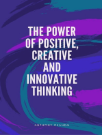 The Power of Positive, Creative and Innovative Thinking